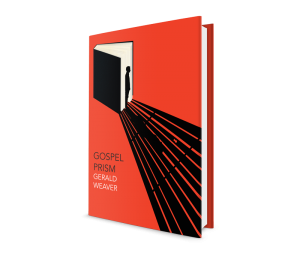 gerald weaver gospel prism marie colvin metafiction literary fiction