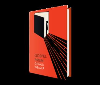 Gospel Prism by Gerald Weaver image 1